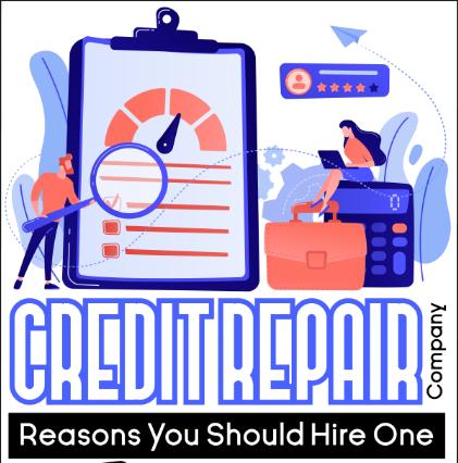 Reasons You Should Hire a Credit Repair Company - 007 Credit Agent
